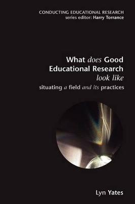 What Does Good Educ Rsrch Look Like? Sc