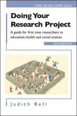Doing Your Research Project: A Guide for First-time Researchers in Social Science, Education and Health