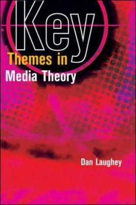Ley Themes In Media Theory, Sc