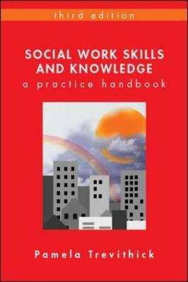 Social Work Skills And Knowledge 3E, Sc