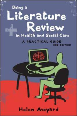 Doing a Literature Review in Health and Social Care: A Practical Guide