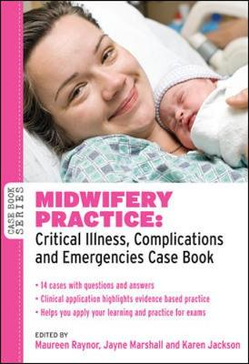 Midwifery Practice: Critical