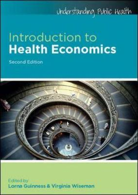 Introduction To Health Economics 2E, Sc