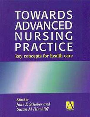 Towards Advanced Practice Key Concepts For Health Care