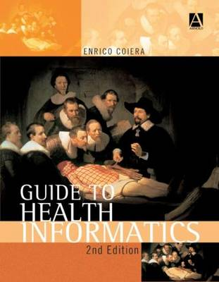 Guide To Health Informatics 2Nd Edition