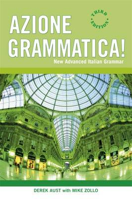 Azione Grammatica: New Advanced Italian Grammar