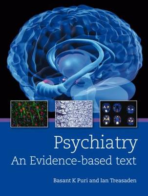Psychiatry: An evidence-based text