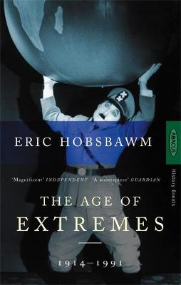 Age Of Extremes The Short Twentieth Century 1914-1991