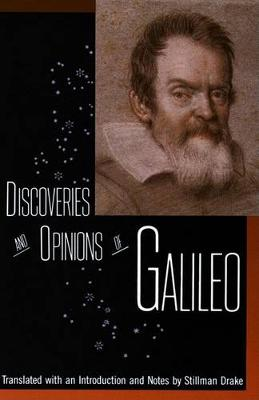 The Discoveries and Opinions of Galileo