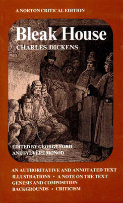 Bleak House: An Authoritative and Annotated Text Illustrations a Note on the Text Genesis and Composition Backgrounds Criticism