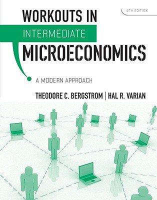 Intermediate Microeconomics 8e ISE + Workouts