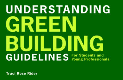Understanding Green Building Guidelines: For Students and Young Professionals