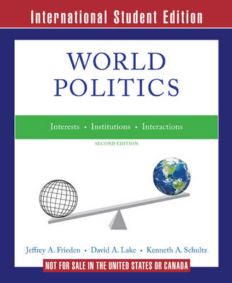 World Politics: Interests, Interactions, Institutions