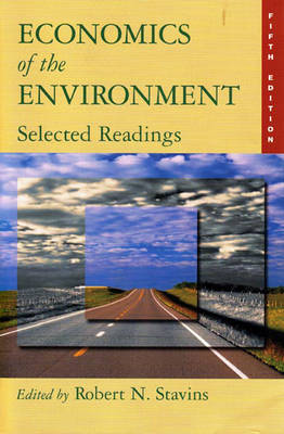 Economics of the Environment: Selected Readings