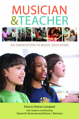 Musician and Teacher: An Orientation to Music Education