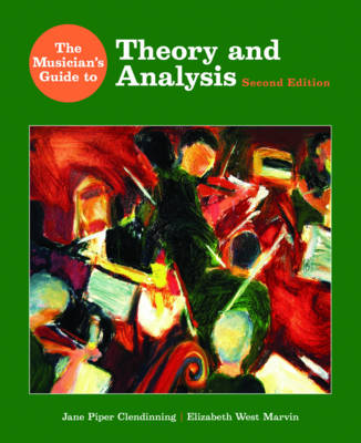 The Musician's Guide to Theory and Analysis: with Music Examples Recordings DVD