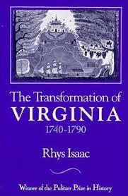 The Transformation of Virginia, 1740-90