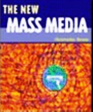 The New Mass Media