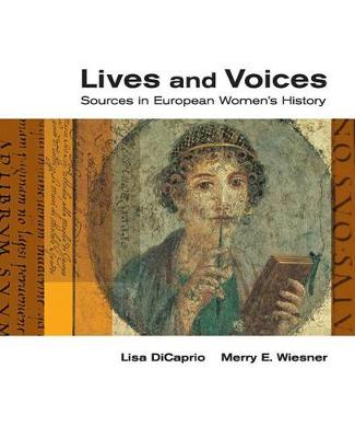 Lives and Voices: Sources in European Women's History
