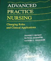 Advanced Practice Nursing: Changing Roles and Clinical Applications
