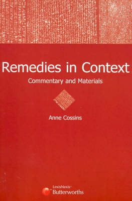 Remedies in Context: Commentary and Materials