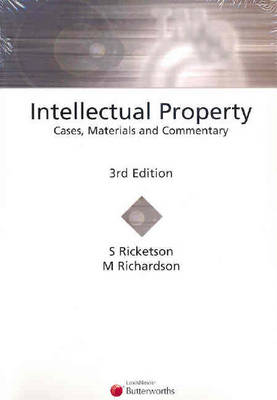 Intellectual Property: Cases, Materials and Commentary