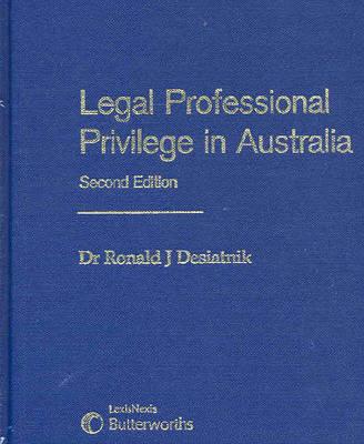 Legal Professional Privilege in Australia