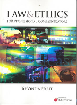 Law and Ethics for Professional Communicators