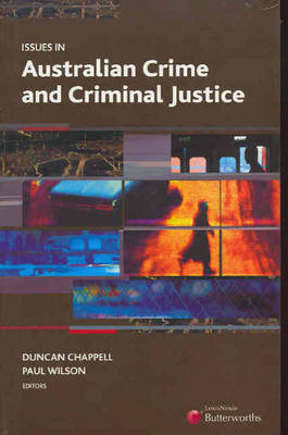 Issues in Australian Crime and Criminal Justice