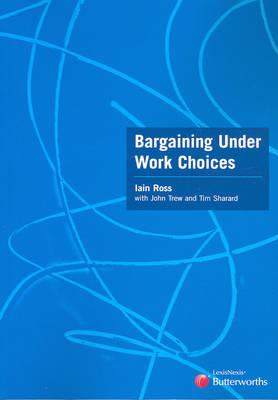 Bargaining Under Work Choices