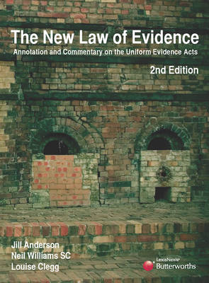 The New Law of Evidence: Annotations and Commentary on the Uniform Evidence Acts
