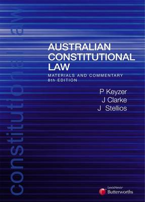 Australian Constitutional Law: Materials and Commentary