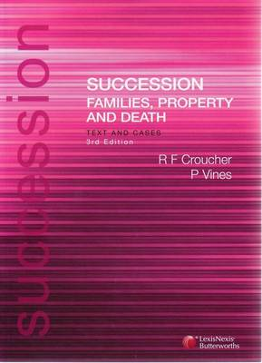 Succession - Families, Property and Death: Text and Cases