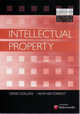 Intellectual Property: Lexis Nexis Study Guide