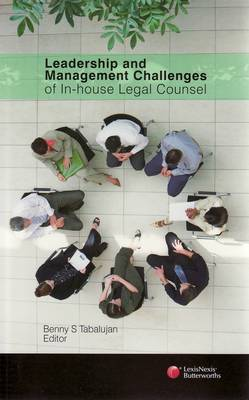 Leadership and Management Challenges for In-house Legal Counsel