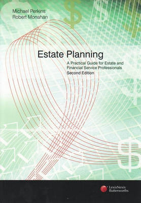 Estate Planning: A Practical Guide for Estate and Financial Service Profesionals