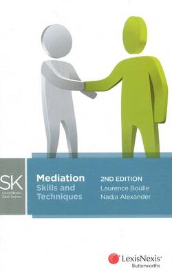 LexisNexis Skills Series: Mediation - Skills and Techniques