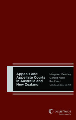 Appeals and Appellate Courts in Australia and New Zealand