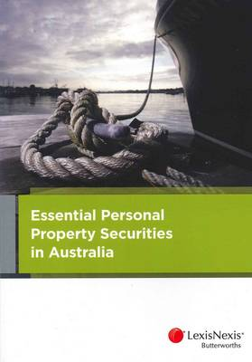 Essential Personal Property Securities Law in Australia