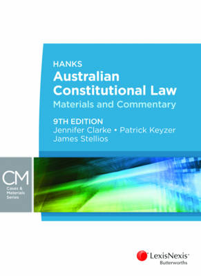 Hanks' Australian Constitutional Law: Materials and Commentary