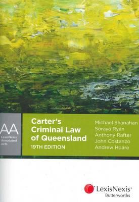 Carter's Criminal Law of Queensland