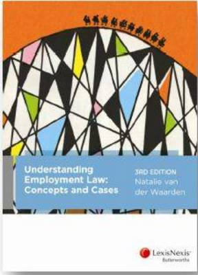 Understanding Employment Law: Concepts and Cases