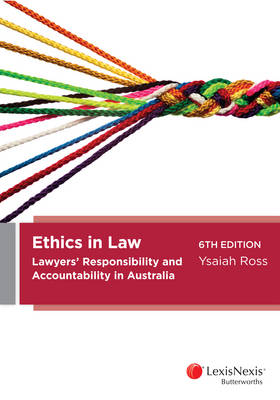 Ethics in Law: Lawyers' Responsibility and Accountability in Australia