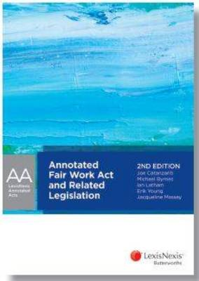 Annotated Fair Work Act and Related Legislation