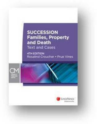 Succession: Families, Property and Death - Text and Cases