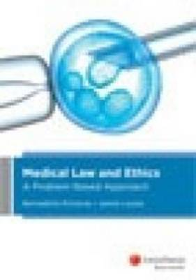 Medical law and ethics: A Problem Based Approach