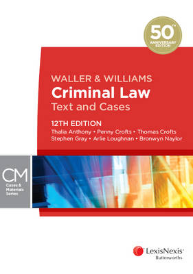 Waller and Williams Criminal Law: Text and Cases