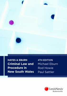 Hayes and Eburn Criminal Law and Procedure in New South Wales