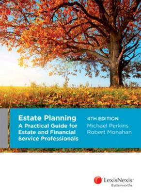 Estate Planning: A Practical Guide for Estate and Financial Service Professionals