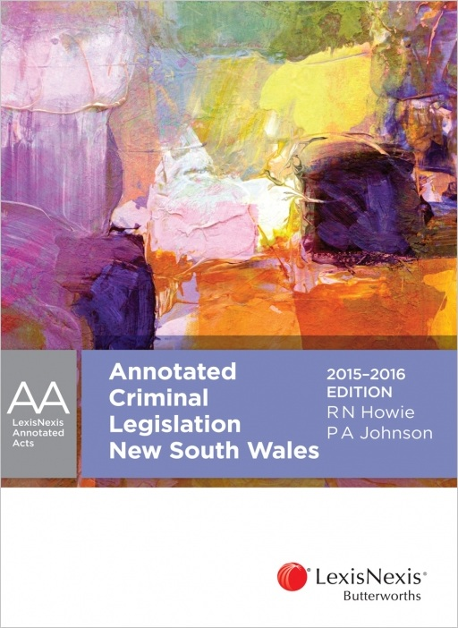 Annotated Criminal Legislation New South Wales, 2015-2016